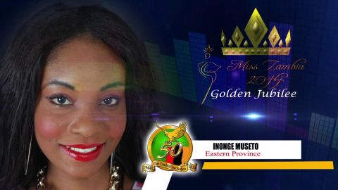 Miss Zambia MEET CONTESTANT #8 INONGE MUSETO > EASTER PROVINCE