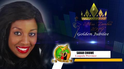 Miss Zambia MEET SARAH CHIBWE - LUAPULA PROVINCE